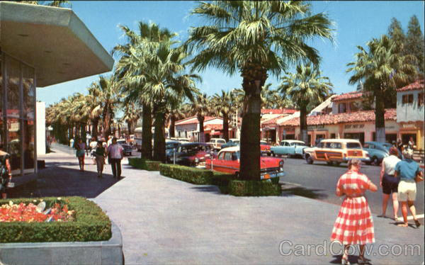 Many Attractive S And Famous Hotels Arre Located On This Main Thoroughfare Of Desert Resort Palm Springs Vintage Postcards